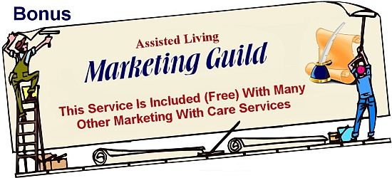 Assisted Living Marketing Guild Bonus